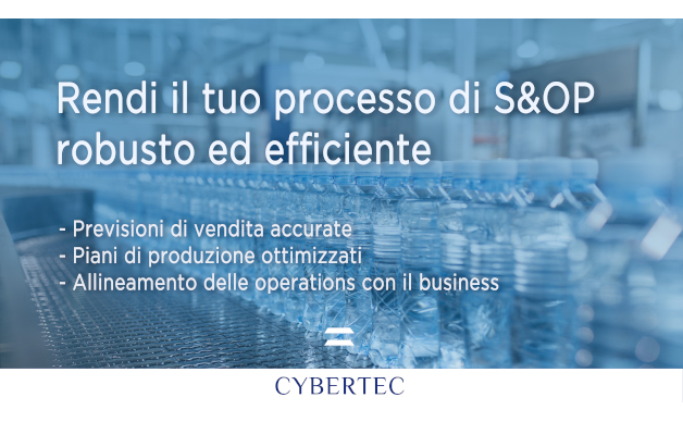 Come rendere il processo di Sales & Operations Planning (S&OP) robusto